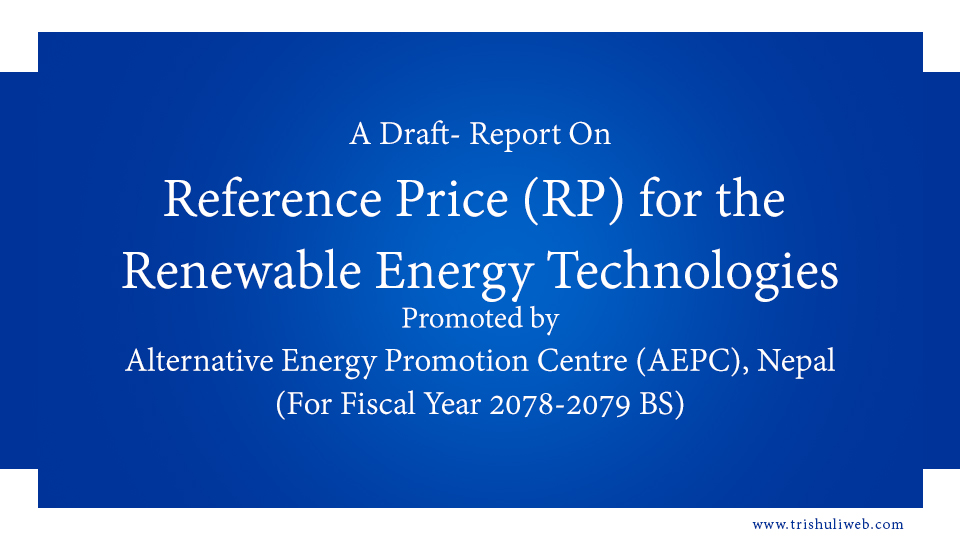 Reference Price (RP) for the Renewable Energy Technologies